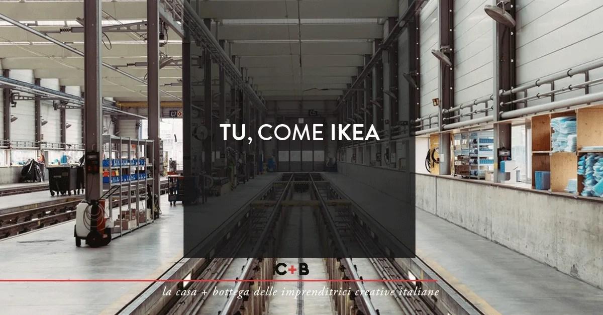 Tu come Ikea