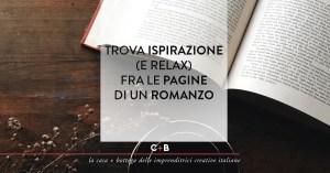Trova ispirazione (e relax) fra le pagine di un romanzo