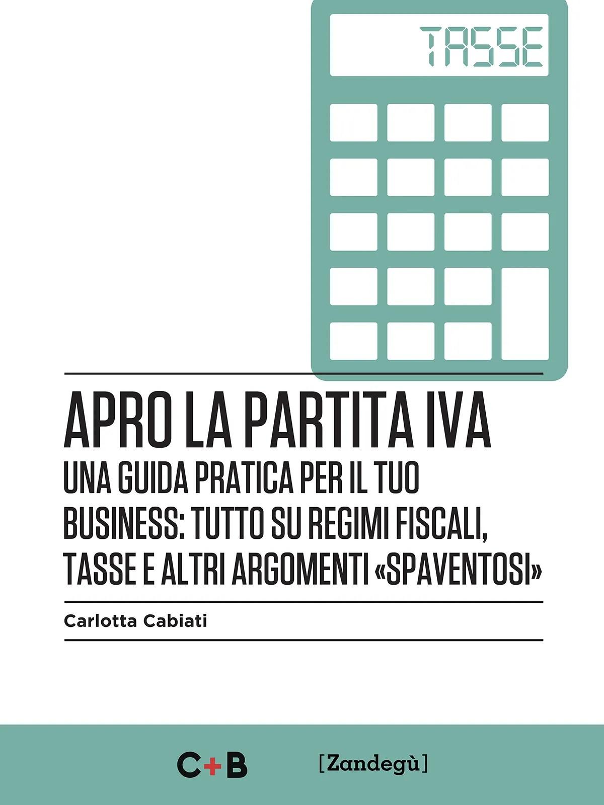 Copertina libro Apro la partita iva di Carlotta Cabiati
