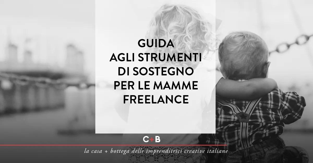 Guida agli strumenti di sostegno per le mamme freelance