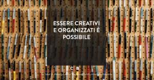 Organizzazione del lavoro per disorganizzati creativi