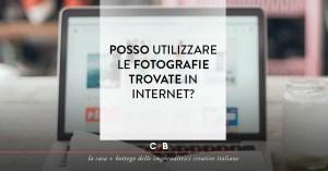 Posso utilizzare le fotografie trovate in internet?