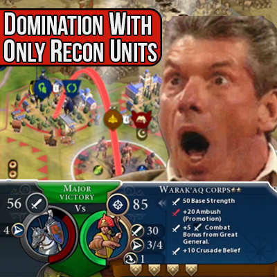 """Domination Using """"Only"""" Recon Units"""