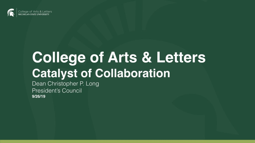 Title Slide: College of Arts & Letters - Catalyst of Collaboration