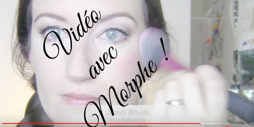 Ma vidéo du jour : Makeup frais et lumineux avec Morphe.