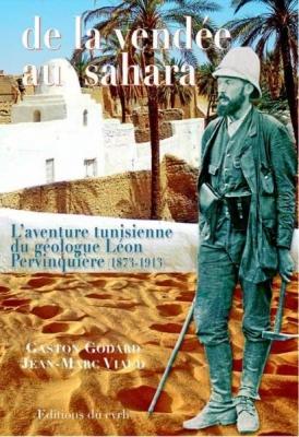 De la vendée au Sahara : l'aventure tunisienne du géologue Léon Pervinquière (1873-1913)