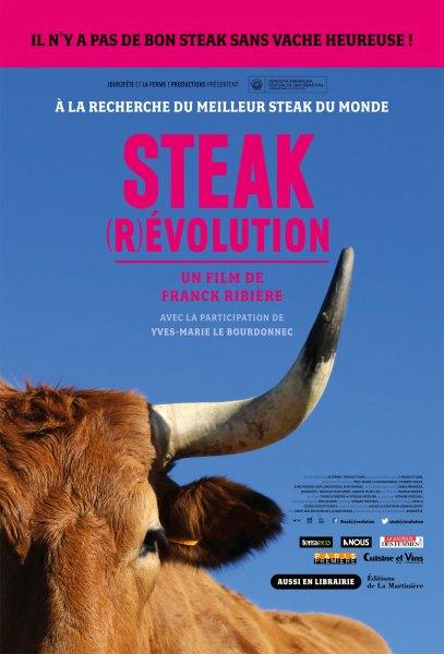 Steak (r)évolution, de Franck Ribière (sorti le 5 novembre 2014)