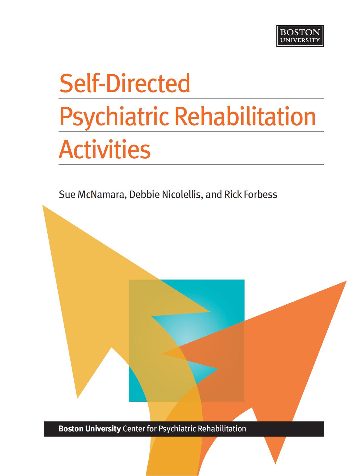 Self Directed Psychiatric Rehabilitation Activities