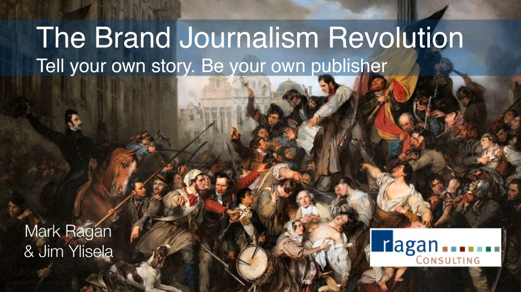 Brand Journalism with Mark Ragan