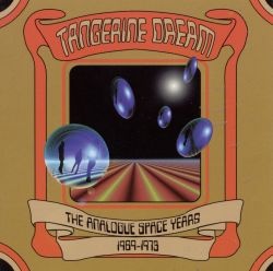 Analogue Space Years 1969-1973 - Tangerine Dream | Songs ...