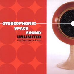 The Fluid Soundbox - Stereophonic Space Sound Unlimited ...
