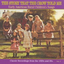 The Story That the Crow Told Me, Vol. 1: Early American ...