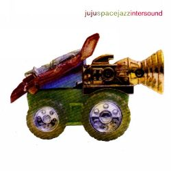 Intersound - Ju Ju Space Jazz | Songs, Reviews, Credits ...