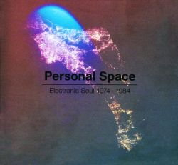Personal Space: Electronic Soul 1974-1984 - Various ...