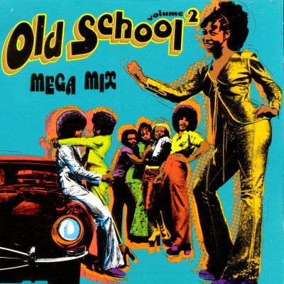 Old School Mega Mix Vol 2 Various Artists Songs Reviews Credits Awards AllMusic