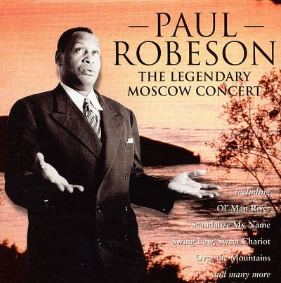 Paul Robeson - Legendary Moscow Concert