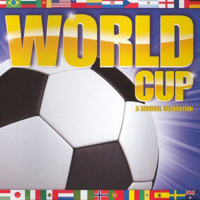 World Cup: A Musical Celebration [Bonus Track] - Groove ...