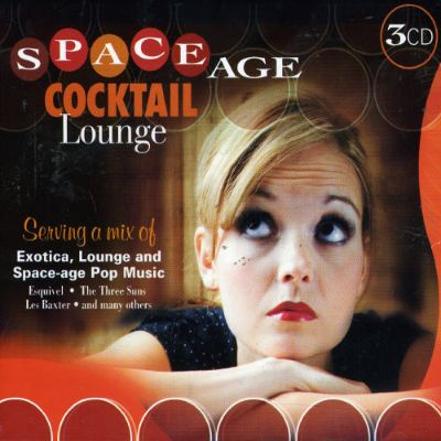 Space Age Cocktail Lounge - Various Artists | Songs ...