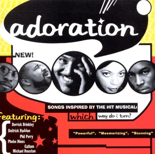 "Adoration: Songs Inspired By The Musical ""Which Way Do I ..."