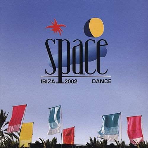 Space Ibiza 2002 - Various Artists | Songs, Reviews ...