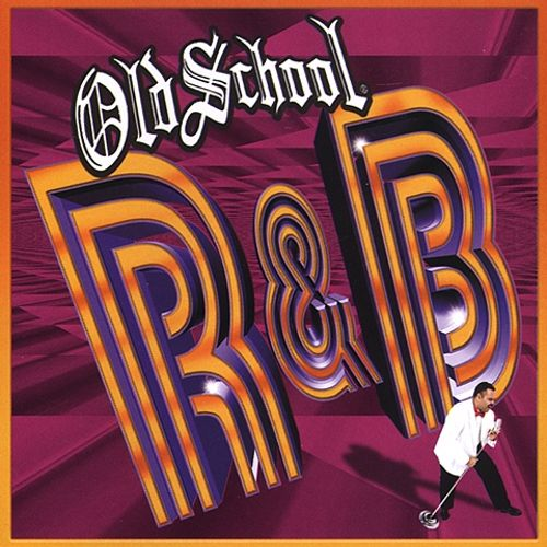 Old School RampB Various Artists Songs Reviews Credits AllMusic