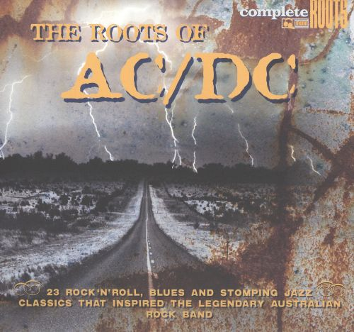 The Roots Of Ac Dc The 60 S Amp 70 S Collection Various Artists Songs Reviews Credits