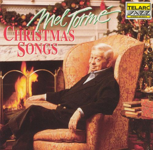 Christmas Songs Mel Torm Songs Reviews Credits
