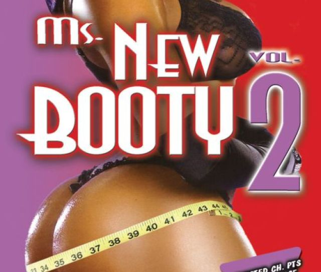 Ms New Booty Vol 2