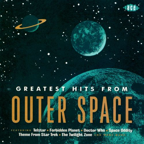Greatest Hits from Outer Space - Various Artists | Songs ...