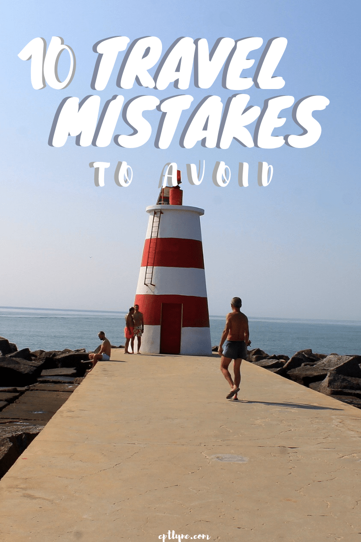 The 10 most common travel mistakes to avoid when you're travelling. Mishapenning no matter how small they are can possibly drag down a trip or lead to unexpected consequences when you travel, that's why it's important to be prepared to avoid them or to handle them in order to not let them ruin your trip! #traveltips #travel #travelling