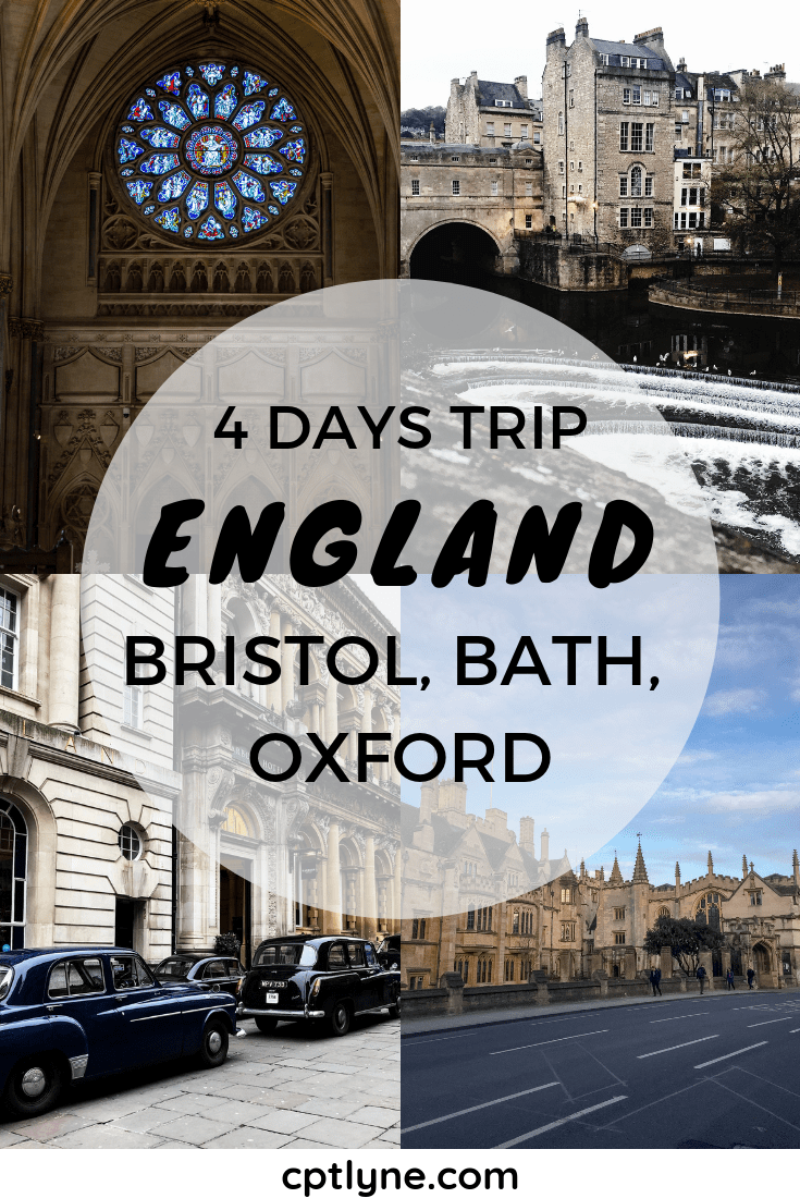 4 Days Trip In England; Bristol, Bath, Oxford.