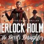 Sherlock Holmes The Devil's Daughter Cracked CPY