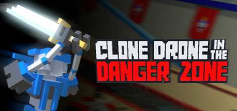 Clone Drone in the Danger Zone PC Crack Free Download Torrent