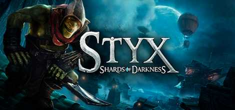 Styx Shards of Darkness Download Torrent