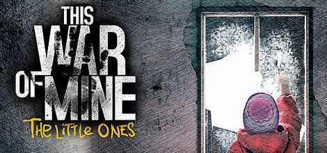 This War Of Mine The Little Ones PS4-DUPLEX - CPY GAMES
