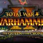 Total War Warhammer 2 Queen and the Crone Crack PC Download Torrent
