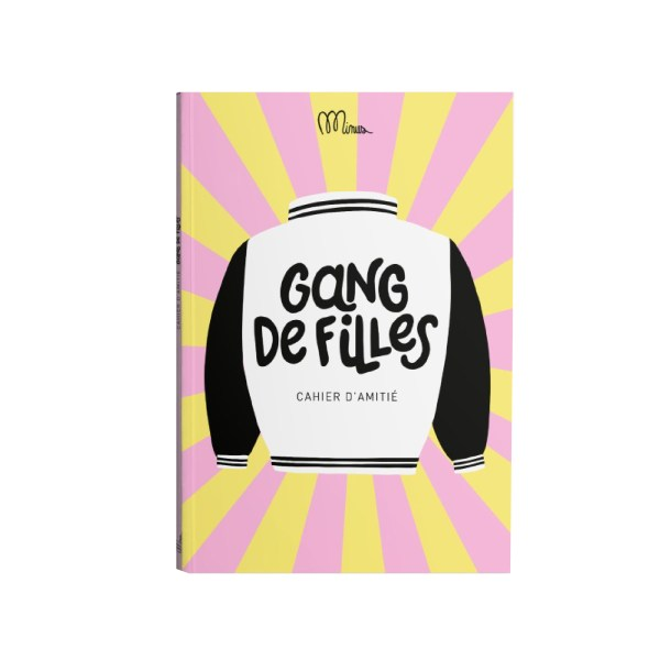 Cahier d'amitié Gang de Filles