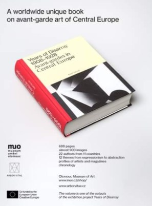 Catalogue of the exhibition Years of Disarray 1908-1928: Avant-Gardes in Central Europe