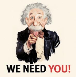 We need you EInstein