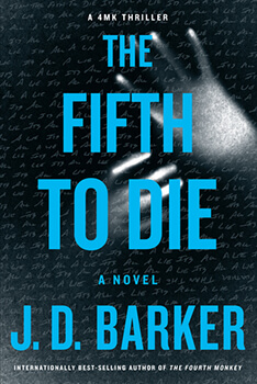 Book Review: The Fifth to Die by J.D. Barker is Superb!