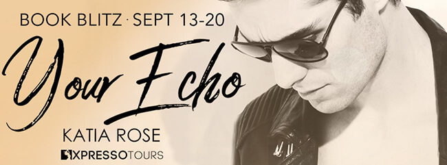 Sneak Peek from Your Echo by Katia Rose