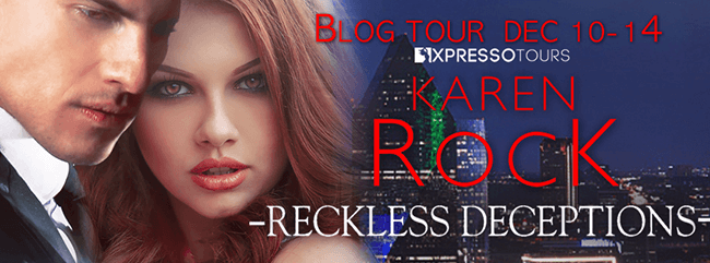 Interview with Karen Rock - author of Reckless Deceptions