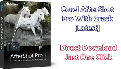 Corel AfterShot Pro Crack