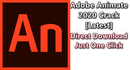 Adobe Animate CC 2021 Crack Full Version