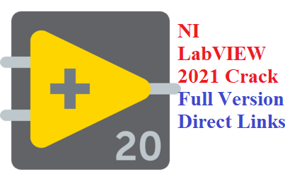 NI LabVIEW 2021 Crack Full Version
