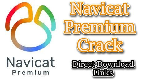 Navicat Premium 15.0.22 With Crack Full Version