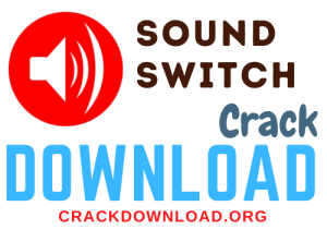 SoundSwitch Crack