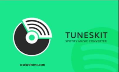 Tuneskit Spotify Converter Cracked