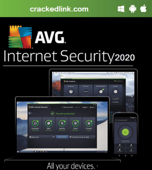 AVG Internet Security 2021 Crack With License Key Latest Free Download