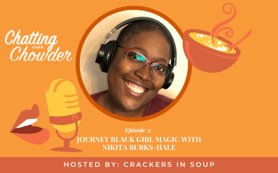 Journey Black Girl Magic with Nikita Burks-Hale